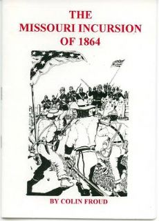 The Missouri Incursion of 1864 - ACW Campaign Booklet